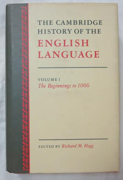 英書) THE CAMBRIDGE HISTORY OF THE ENGLISH LANGUAGE (VOL 1) THE ...