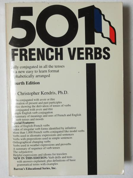 仏書〕 501 FRENCH VERBS fully ...