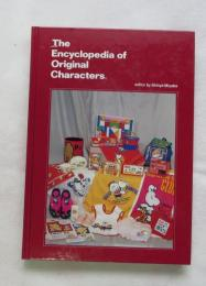 (和書 日本語) The Encyclopedia of Original Characters  (目次は画像で)