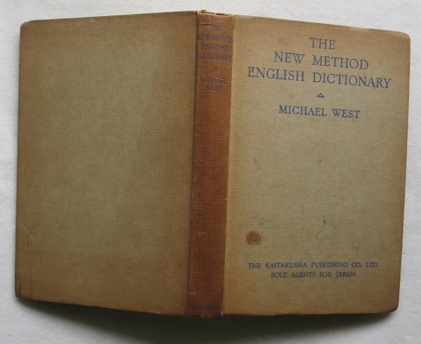 英書] THE NEW METHOD ENGLISH DICTIONARY EXPLAINING THE MEANING OF ...