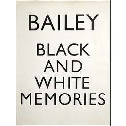 BLACK AND WHITE MEMORIES: PHOTOGRAPHS 1948-1969