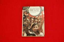 SOUTH-EAST ASIA 1930-1970 The legacy of colonialism and nationalism