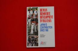 Human resource development in Malaysia : Japan's contribution since 1980