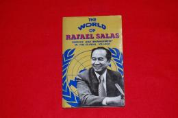 The world of Rafael Salas : service and management in the global village
