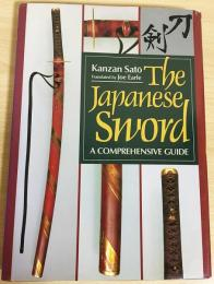 英文版 刀剣【The Japanese sword:A Comprehensive Guide】