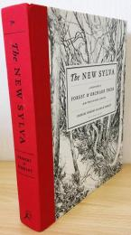 英語洋書 The New Sylva: A Discourse of Forest & Orchard Trees for the Twenty-first Century【ニュー・シルバ:21世紀における樹木と果樹の言説】