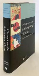【英語洋書】 日本の人類学ガイド 『A companion to the anthropology of Japan』
