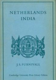Netherlands India: A Study of Plural Economy.