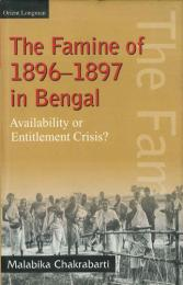 The Famine of 1896-1897 in Bengal.