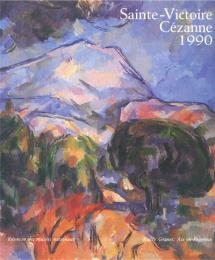 Sainte-Victoire, Cézanne, 1990. (展覧会図録)サント=ヴィクトワール山 セザンヌ 1990年(仏文)