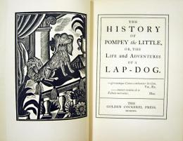 The History of Pompey the Little, or, the Life and Adventures of a Lap-dog.  〔ゴールデン・コッカレル・プレス〕 コヴェントリー/ジョーンズ画:ちび犬ポンペイの物語
