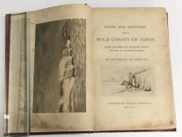 (英)Notes and Sketches from the Wild Coasts of Nipon: With Chapters on Cruising After Pirates in Chinese Waters