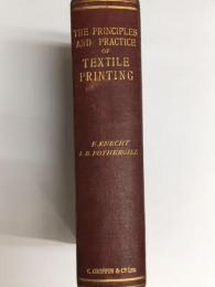 (英)THE PRINCIPLES AND PRACTICE OF TEXTILE PRINTING 繊維印刷の原則と実践