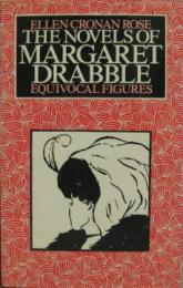THE NOVELS OF MARGARET DRABLE:Equivocal Figures マーガレット・ドラブルの小説