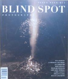 BLIND SPOT PHOTOGRAPHY ISSUE FIVE(5)