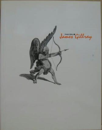 ジェイムズ・ギルレイ展 : James...