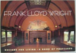 Frank Lloyd Wright: Designs for Living A BOOK OF POSTCARDS