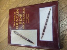 The Book of FOUNTAIN PENS AND PENCILS