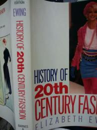 History of 20th Century Fashion. 3rd ed.