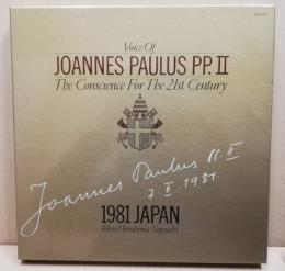Voice of Joannes Paulus PP . 2 The Conscience for the 21st. Century 教皇ヨハネ・パウロ2世訪日記念公式記録 21世紀への良心