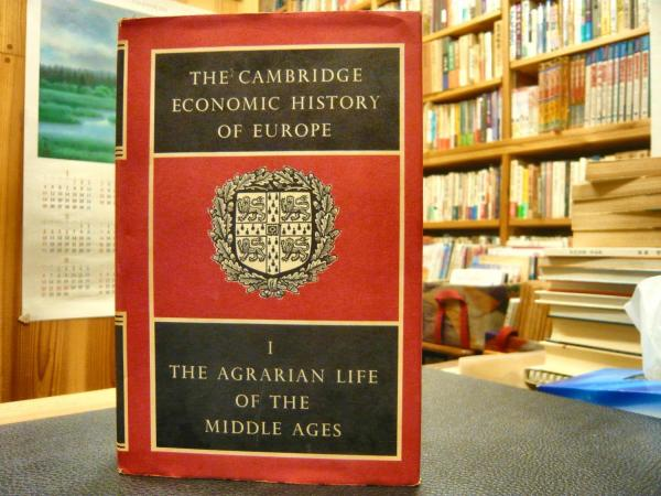 英書 「THE CAMBRIDGE ECONOMIC HISTORY OF EUROPE. Volume I」 The ...