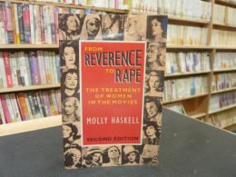 「From reverence to rape」  the treatment of women in the movies