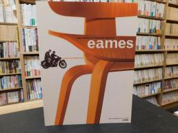 「チャールズ&レイ・イームズ 日本語版」  The Work of Charles and Ray Eames A Legacy of Invention