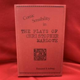 Comic sensibility in the plays of Christopher Marlowe