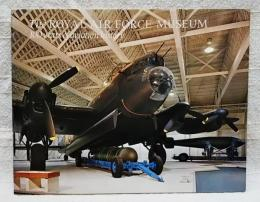 The ROYAL AIR FORCE MUSEUM  100 years of aviation history