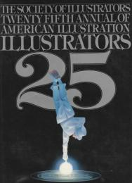 ILLUSTRATORS 25 ―THE SOCIETY OF ILLUSTRATORS【英文洋書】