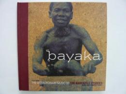 bayaka   THE EXTRAORDINARY MUSIC OF THE BABENZELE PYGMIES
