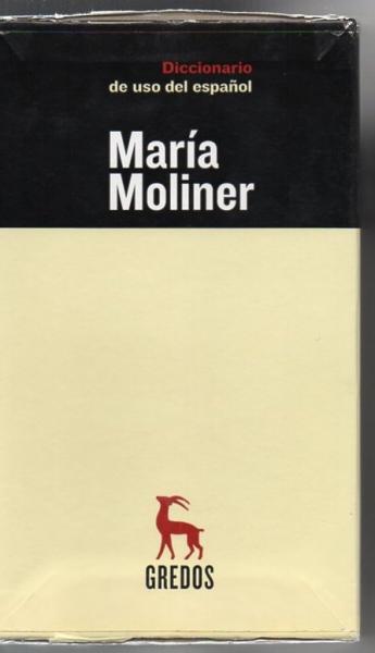 diccionario de uso del espanol dictionary of spanish use moliner