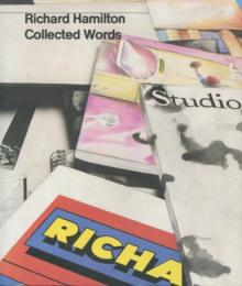 リチャードハミルトンRichard Hamilton Collected Words 1953-1982