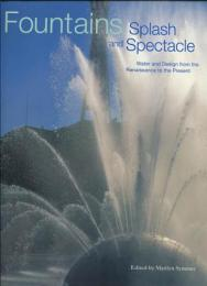 Fountains Splash & Spectacle 洋書 噴水の写真集