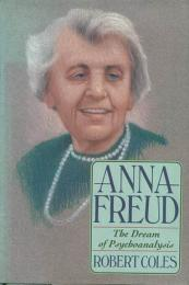 洋書アンナフロイト Anna Freud: The Dream Of Psychoanalysis