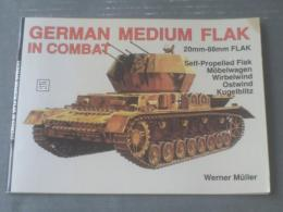 洋書【ドイツ軍中型対空砲 German Medium Flak in Combat】(Werner Muller・著)