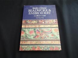 Straits Chinese BEADWORK & EMBROIDERY : A Collector's Guide