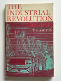 The industrial revolution, 1760-1830