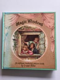Magic Window  ~An antique trvolving picture book~