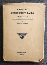 Chaucer's Canterbury Tales The Prologue Edited with Introduction and Notes By Sanki Ichikawa