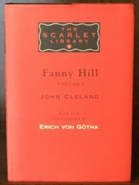 Fanny Hill  Volume Ⅰ The Scarlet Library