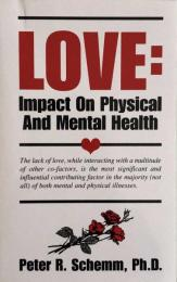 Love: Impact on Physical and Mental Health