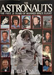 Astronauts: The First 25 Years of Manned Space Flight