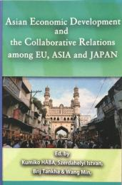 Asian Economic Development and the Collaborative Relations among EU,Asia and Japan