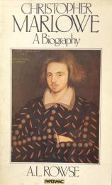 Christopher Marlowe: A Biography