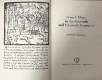 French Music in the Fifteenth and Sixteenth Centuries
